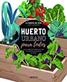 Huerto urbano para todos: Guía completa para cultivar tus propios alimentos en casa (Libros Singulares)