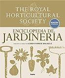 Enciclopedia de jardinería. The Royal Horticultural Society: Edición actualizada